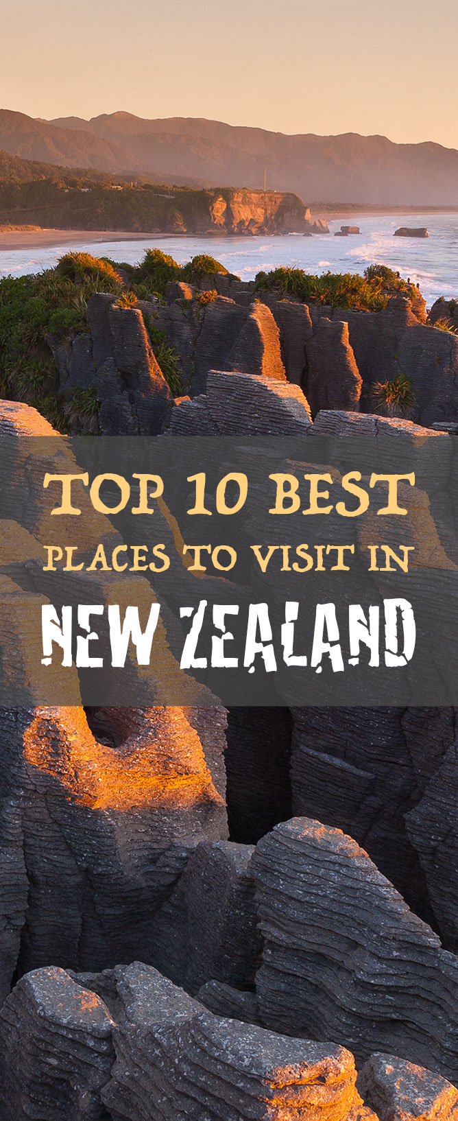 Top 10 Best Places To Visit In New Zealand // www.newzealandbyroad.com
